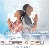 Gloire à Dieu de Cartouche