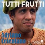 Tutti Frutti (The Best Last Collection Of Adriano Celentano) di Adriano Celentano