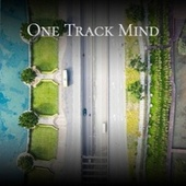 One Track Mind by Various Artists