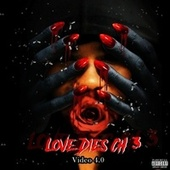 Love Dies, Ch. 3 - EP by Video 4.0