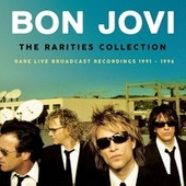 The Rarities Collection by Bon Jovi