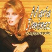 Con golpes de pecho (Dienc) de Maria Jimenez