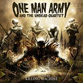 21st Century Killing Machine von One Man Army And The Undead Quartet