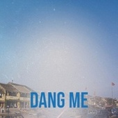 Dang Me by Various Artists