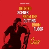 Deleted Scenes From The Cutting Room Floor de Caro Emerald