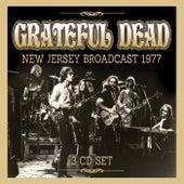New Jersey Broadcast 1977 von Grateful Dead