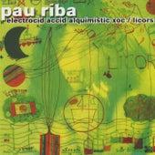 Electrocid Acid Alquimist+ Licors by Pau Riba
