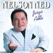 Jesus Te Ama by Nelson Ned