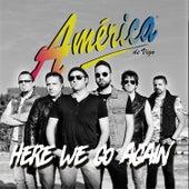 Here We Go Again de America de Vigo
