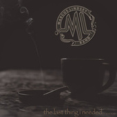 The Last Thing I Needed by Marcus Lindsey Band