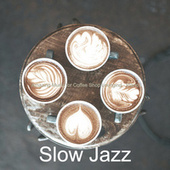 Amazing Music for Coffee Shop Lounging - Piano by Slow Jazz