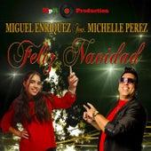 Feliz Navidad (feat. Michelle Perez) von Miguel Enriquez