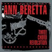 Three Chord Revolution by Ann Beretta