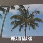 Vrain Mark by Derrick Morgan
