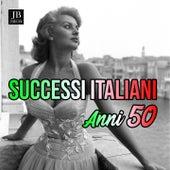Successi Italiani Anni 50, Vol. 3 by Nilla Pizzi, Orchestra Di W. Colì, Quartetto Vocale Due - Due, Natalino Otto, Orchestra Mojoli, Flo Sandon's, Orchestra Di