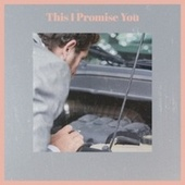 This I Promise You by Various Artists
