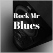 Rock Mr Blues by Various Artists