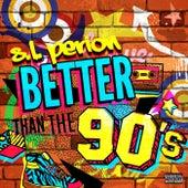 Better Than the 90's de SL Perion
