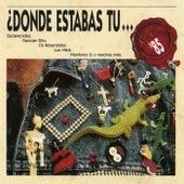 Donde estabas tu... en el 85? by Various Artists