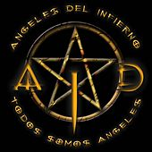 Todos somos angeles de Ángeles del Infierno