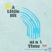 A Little Bit At A Time: Spacebomb Family Rarities de Various Artists