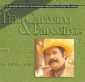 Seleção de Sucessos 1978-1992 de Tião Carreiro e Pardinho