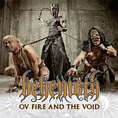 Ov Fire And The Void by Behemoth