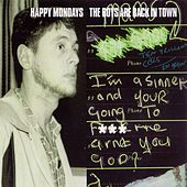 The Boys Are Back In Town by Happy Mondays