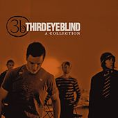 A Collection [w/bonus tracks & interactive booklet] by Third Eye Blind