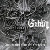 Appearance out of Nowhere de Goblin