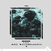 You (I3vax Remix) de Mike Williams