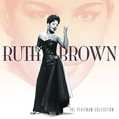 The Platinum Collection de Ruth Brown