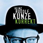Korrekt de Heinz Rudolf Kunze
