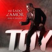 Do Lado do Amor (Isto É Paixão) von Toy