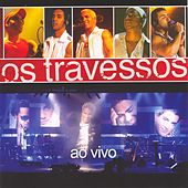 Ao Vivo by Os Travessos