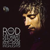 The Rod Stewart Sessions 1971-1998 [Highlights] de Rod Stewart