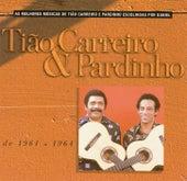 Seleção de Sucessos 1961 - 1964 de Tião Carreiro e Pardinho
