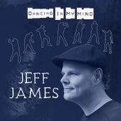 Dancing in My Mind de Jeff James