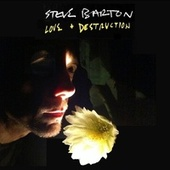 Love & Destruction di Steve Barton