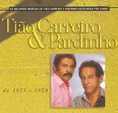 Seleção de Sucessos 1975 - 1979 de Tião Carreiro e Pardinho