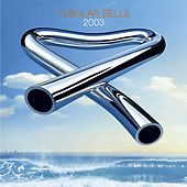 Tubular Bells 2003 de Mike Oldfield