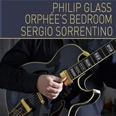 Orphée's Bedrooom (feat. Sergio Sorrentino) by Philip Glass