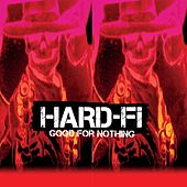 Good For Nothing von Hard-Fi