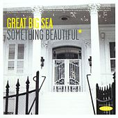 Something Beautiful by Great Big Sea