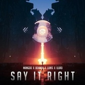 Say It Right de Mangoo