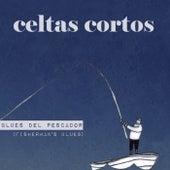 Blues del pescador de Celtas Cortos
