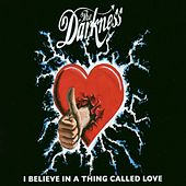 I Believe In A Thing Called Love de The Darkness