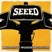 Molotov / Wonderful Life EP von Seeed