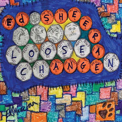 Loose Change by Ed Sheeran
