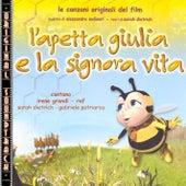 L'apetta Giulia e la signora Vita - Original Soundtrack di Various Artists